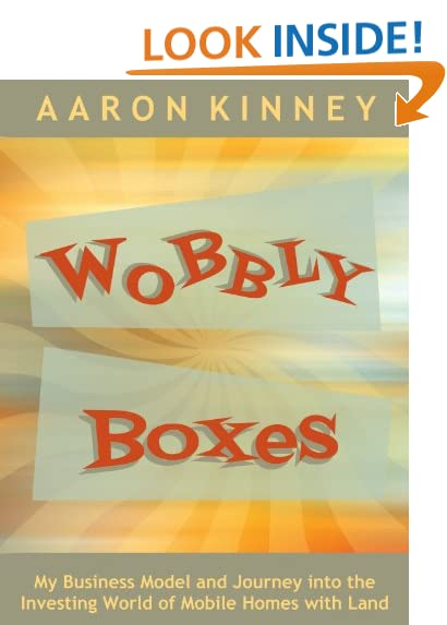 Wobbly Boxes My Business Model And Journey Into The Investing World Of Mobile Homes With Land