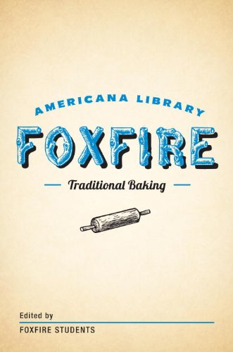 Traditional Baking: The Foxfire Americana Library (2) by [Anchor]