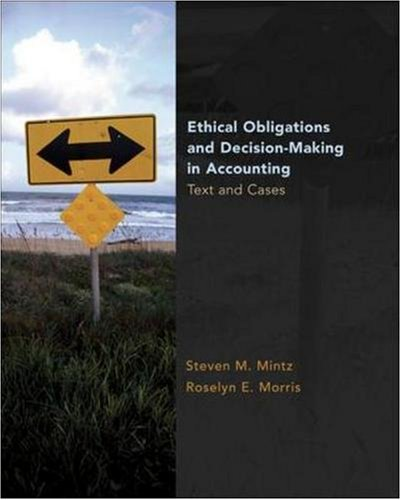 ethics in accounting and financial decision Economic and financial decisions, accounting decisions -- the choice of   teaching of accounting and accounting ethics differ if accounting.