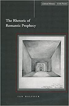 Book The Rhetoric of Romantic Prophecy (Cultural Memory in the Present)
