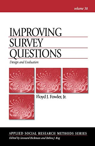 Improving Survey Questions: Design and Evaluation (Applied Social Research Methods)