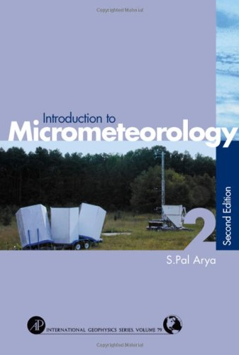 Introduction to Micrometeorology, Volume 79 (International Geophysics)