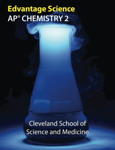 AP Chemistry 2: Cleveland School of Science and Medicine