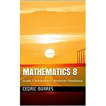 Mathematics 8: Grade 8 Mathematics Worktext/Workbook