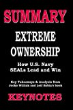 img - for Summary of EXTREME OWNERSHIP- How U.S. Navy SEALs Lead and Win: Key Takeaways & Analysis from Jocko Willink and Leif Babin's book book / textbook / text book