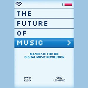The Future of Music Hörbuch