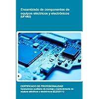 Ensamblado de componentes de equipos eléctricos y electrónicos (UF1962)