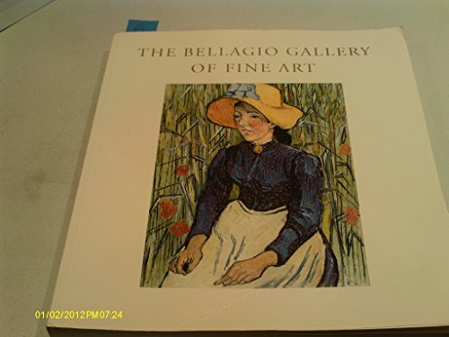 The Bellagio Gallery of Fine Art Impressionist and Modern Masters (Fine Modern Masters Art)