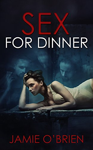 Sex for Dinner (German Edition)