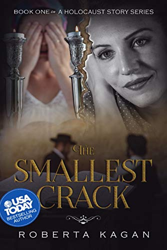 The Smallest Crack: Book One in A Holocaust Story Series by [Kagan, Roberta]