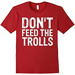 Mens Don't Feed The Trolls Anti-Bully Hate Online Gift T-Shirts 3XL Cranberry