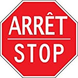 Accuform FRR384HP Traffic Signs Stop and Yield ARRÊT / STOP 24'' x 24'' High Intensity Prismatic