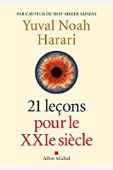 21 Lecons pour le XXIeme siecle [ 21 Lessons for the 21st Century ] (French Edition) Paperback