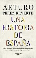 Una historia de España / A History of Spain