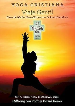 Amazon.com: Yoga Cristiana Media Hora de Viaje Gentil: ERYT ...