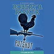 Potshot: Spenser, Book 28 | Robert B. Parker