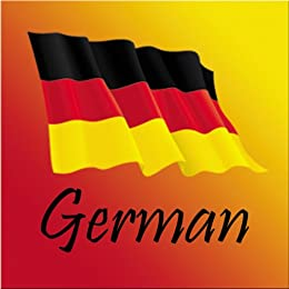 Rx: The Freedom to Travel Language Series -GERMAN phrasebook- audiobook companion