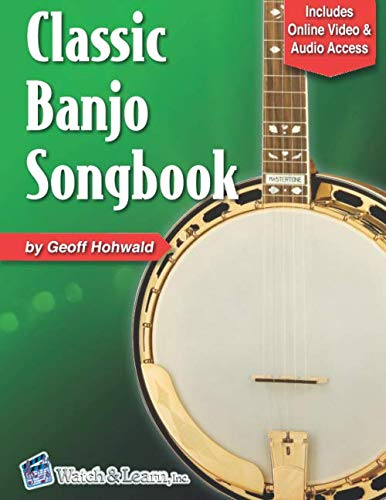 Classic Banjo Songbook: with Online Video & Audio Access