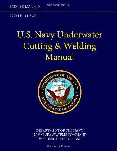 U.S. Navy Underwater Cutting & Welding Manual