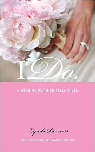 Book I Do:: A Wedding Planner Tells Tales by Barness, Lynda (2015)
