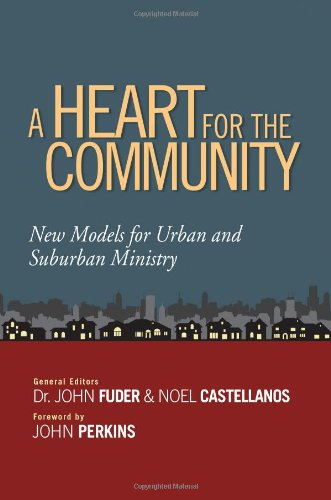 A-Heart-for-the-Community-New-Models-for-Urban-and-Suburban-Ministry