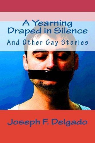 Price comparison product image A Yearning Draped in Silence: And Other Gay Stories