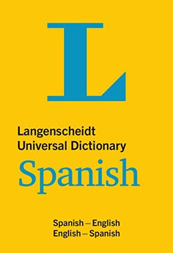 Langenscheidt Universal Dictionary Spanish (Langenscheidt Universal Dictionaries) (Dictionary Ipa)
