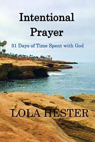 Intentional Prayer: 31 Days of Time with God