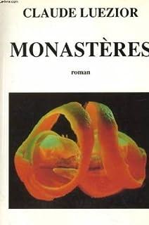 Monastères : roman