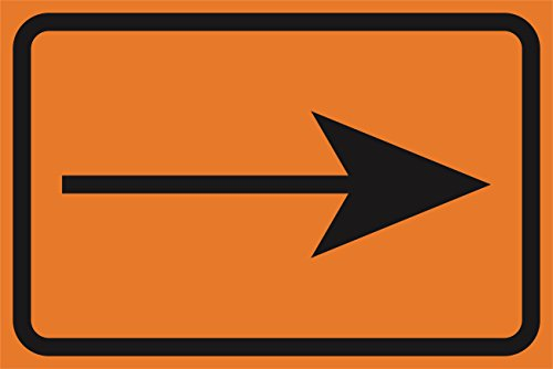 Right Arrow Orange Road Street Driving Construction Area Zone Safety Notice Warning Business Signs Commercial Sign - Large 12 x 18 Metal Aluminum