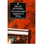 The Unbearable Lightness of Being, Kundera, Milan, 0060912529