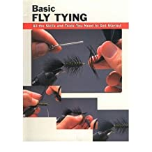 [ Basic Fly Tying: All the Skills and Tools You Need to Get Started Rounds, Jon ( Author ) ] { Paperback } 2002