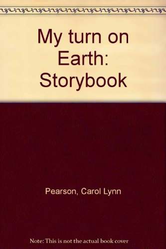 My Turn on Earth: Storybook