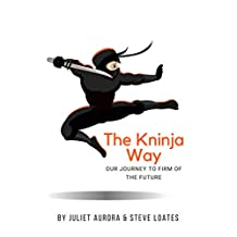 The Kninja Way: Our Journey to Firm of the Future