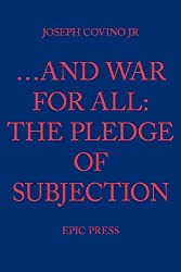 ...And War For All: The Pledge of Subjection