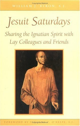 Jesuit Saturdays: Sharing the Ignatian Spirit with Friends and Colleagues