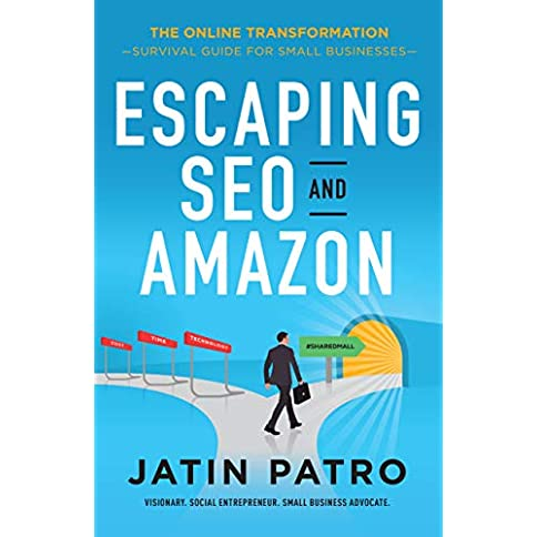Escaping SEO and Amazon: Survival Guide for Small Businesses (The Online Transformation) Kindle Edition - 41cEulaDSFL - Escaping SEO and Amazon: Survival Guide for Small Businesses (The Online Transformation) Kindle Edition