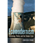Ecomodernism: Technology, Politics and The Climate Crisis