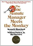 The One Minute Manager Meets the Monkey, Ken Blanchard, 0688067670