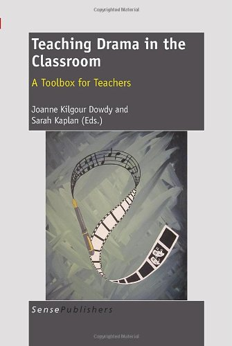 Download Teaching Drama in the Classroom: A Toolbox for Teachers pdf