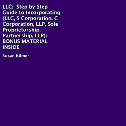 LLC: Step-by-Step Guide to Incorporating