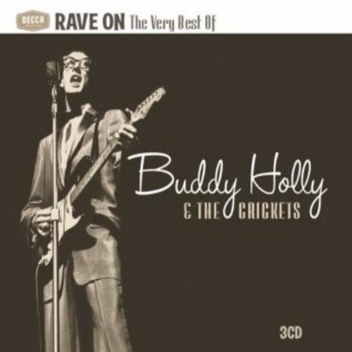 Rave On: Very Best of Buddy Holly & The Crickets (Holly Died Buddy)