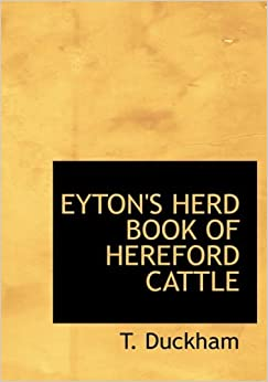 Book EYTON'S HERD BOOK OF HEREFORD CATTLE