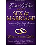 Good News about Sex & Marriage: Answers to Your Honest Questions about Catholic Teaching (Paperback) - Common