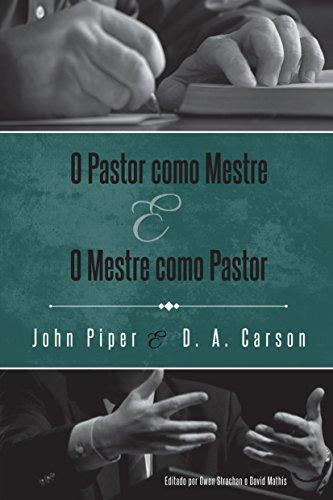 eBook O Pastor como Mestre e o Mestre como Pastor: Reflexões na vida e ministério
