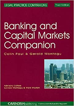 Banking and Capital Markets Companion 3/e (Legal Practice Course Companion)