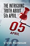 The Intriguing Truth About 5th April: Why the UK's tax year really ends on 5th April