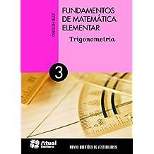 Fundamentos de Matemática Elementar - Volume 3