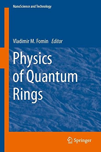 Physics of Quantum Rings (NanoScience and Technology)