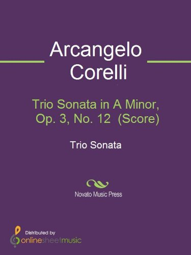 Trio Sonata in A Minor, Op. 3, No. 12  (12 Trio Sonatas)
